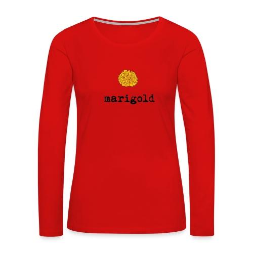 Marigold (black text) - Women's Premium Slim Fit Long Sleeve T-Shirt