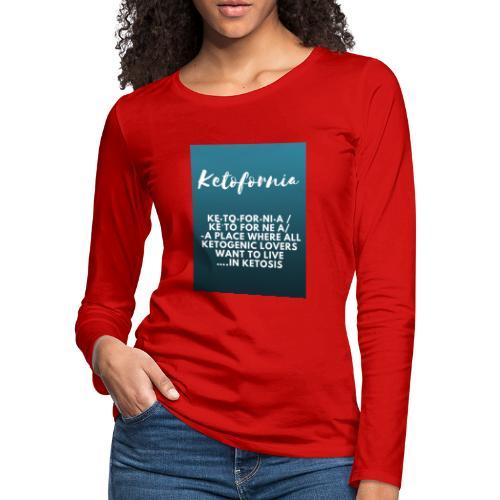 Ketofornia - Women's Premium Slim Fit Long Sleeve T-Shirt
