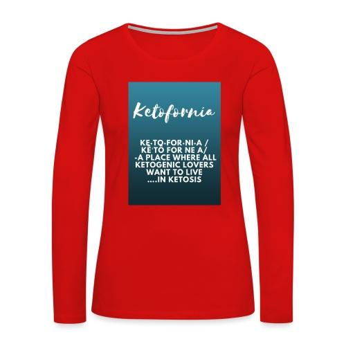 Ketofornia - Women's Premium Long Sleeve T-Shirt