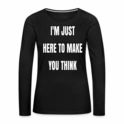 IJHTMYT (White Font) - Women's Premium Long Sleeve T-Shirt