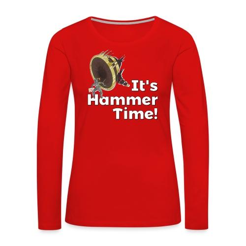 It's Hammer Time - Ban Hammer Variant - Women's Premium Slim Fit Long Sleeve T-Shirt