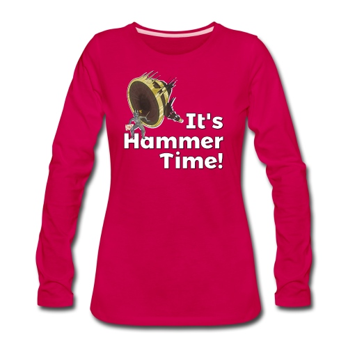 It's Hammer Time - Ban Hammer Variant - Women's Premium Long Sleeve T-Shirt