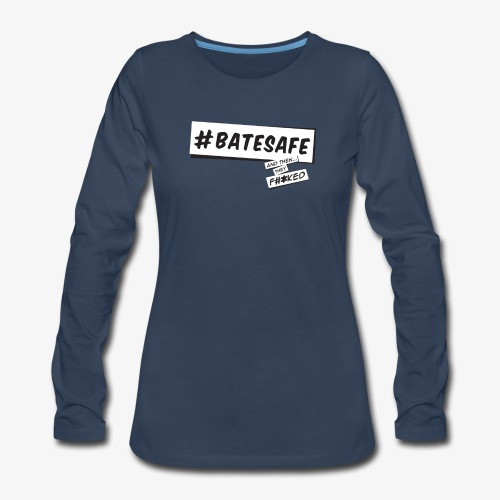 ATTF BATESAFE - Women's Premium Slim Fit Long Sleeve T-Shirt