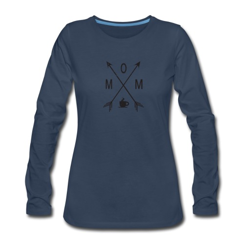 Mom Loves Coffee (black ink) - Women's Premium Long Sleeve T-Shirt