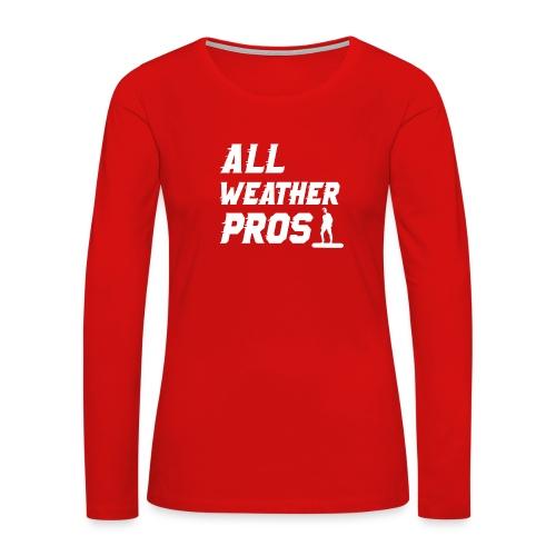 Messenger 841 All Weather Pros Logo T-shirt - Women's Premium Long Sleeve T-Shirt