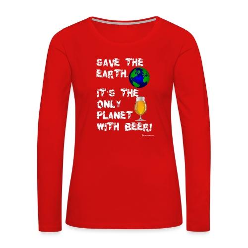 Save The Earth - Women's Premium Long Sleeve T-Shirt