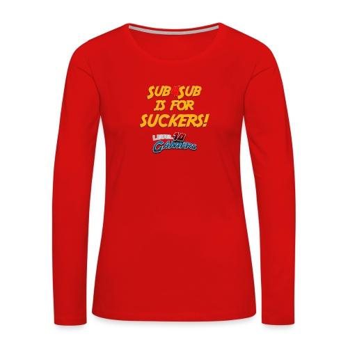 Anti Sub4Sub - Women's Premium Slim Fit Long Sleeve T-Shirt