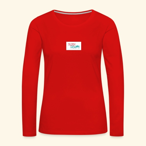 Trendy Fashions Go with The Trend @ Trendyz Shop - Women's Premium Long Sleeve T-Shirt