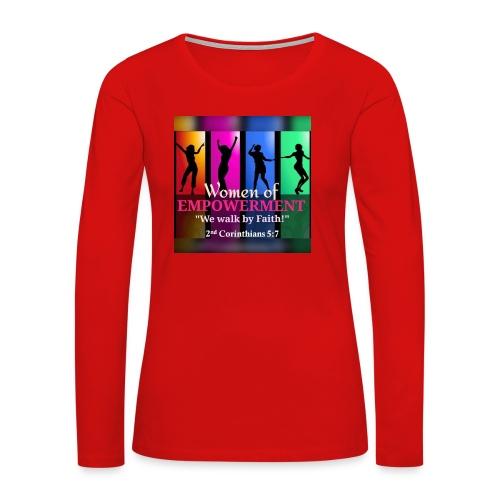 Woman Of Empowerment - Women's Premium Long Sleeve T-Shirt