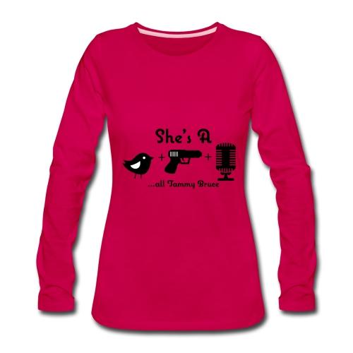 Chick Gun Microphone - Women's Premium Long Sleeve T-Shirt