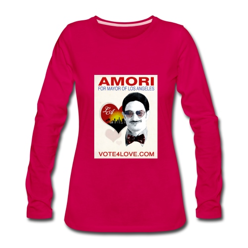 Amori for Mayor of Los Angeles eco friendly shirt - Women's Premium Long Sleeve T-Shirt