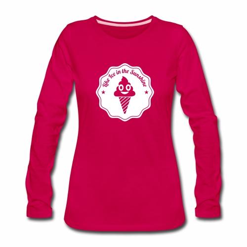 Like Ice in the Sunshine Batch - Women's Premium Long Sleeve T-Shirt