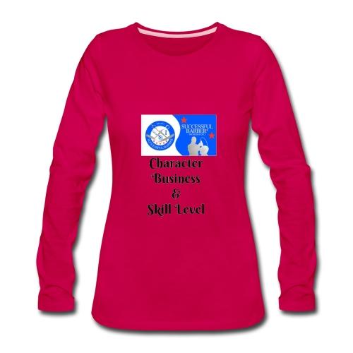Character, Business & Skill Level - Women's Premium Long Sleeve T-Shirt