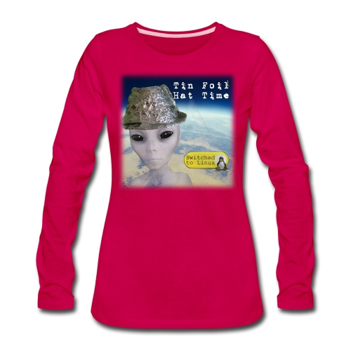 Tin Foil Hat Time (Earth) - Women's Premium Slim Fit Long Sleeve T-Shirt