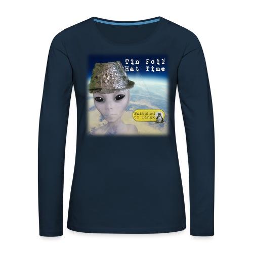 Tin Foil Hat Time (Earth) - Women's Premium Slim Fit Long Sleeve T-Shirt