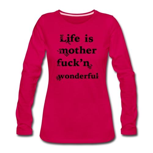 wonderful life - Women's Premium Slim Fit Long Sleeve T-Shirt