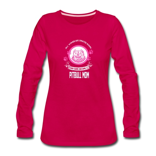 pitbullmom - Women's Premium Long Sleeve T-Shirt