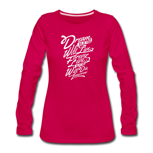 Dream - Women's Premium Long Sleeve T-Shirt
