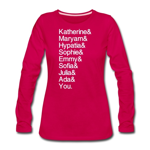 Women in Math (& You!) - Women's Premium Long Sleeve T-Shirt