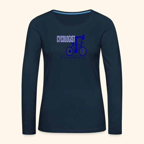 Cycologist T Shirt for Men, Women, Kids, Babies - Women's Premium Slim Fit Long Sleeve T-Shirt