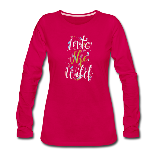 Into The Wild - Women's Premium Long Sleeve T-Shirt