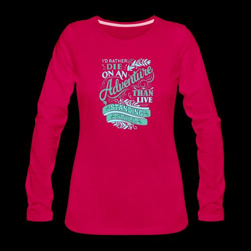 Adventure, please. - Women's Premium Long Sleeve T-Shirt