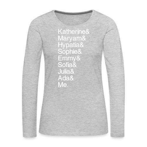 Women in Math & Me (at bottom) - Women's Premium Long Sleeve T-Shirt