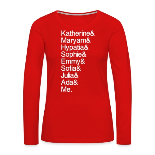 Women in Math & Me (at bottom) - Women's Premium Slim Fit Long Sleeve T-Shirt