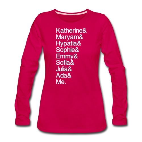 Women in Math & Me (at bottom) - Women's Premium Long Sleeve T-Shirt