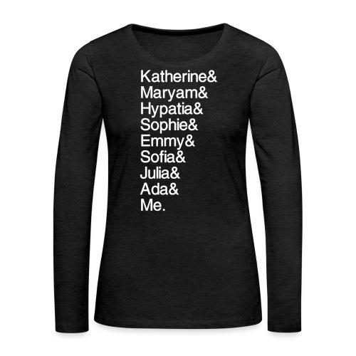 Women in Math & Me (at bottom) - Women's Premium Slim Fit Long Sleeve T-Shirt