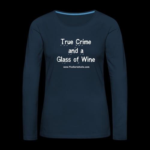 GlassOfWine - Women's Premium Slim Fit Long Sleeve T-Shirt