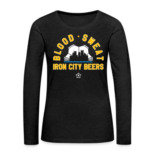 Blood, Sweat and Iron City Beers - Women's Premium Slim Fit Long Sleeve T-Shirt