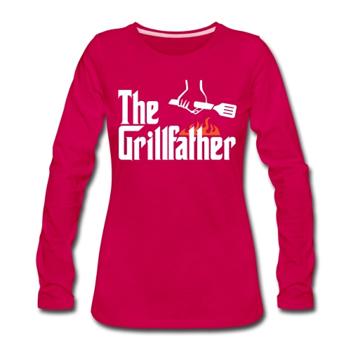The Grillfather - Women's Premium Long Sleeve T-Shirt