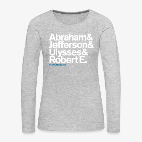Civil War Leaders - Women's Premium Long Sleeve T-Shirt