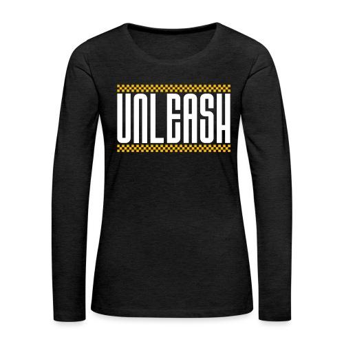 UNLEASH - Women's Premium Slim Fit Long Sleeve T-Shirt