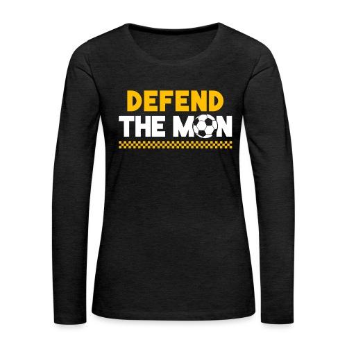 Defend The Mon - Women's Premium Slim Fit Long Sleeve T-Shirt