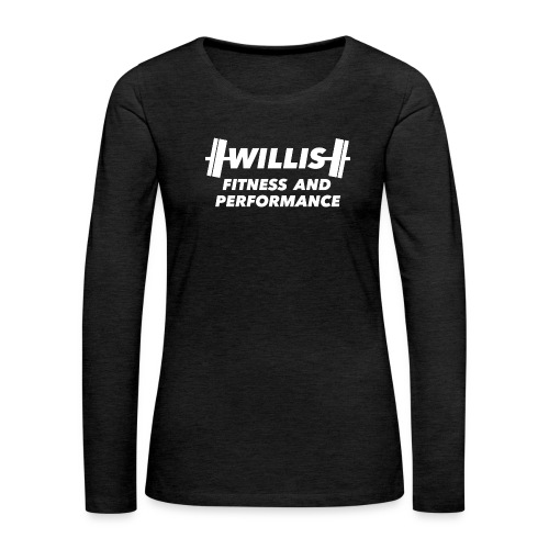 WILLIS FITNESS AND PERFORMANCE - Women's Premium Slim Fit Long Sleeve T-Shirt