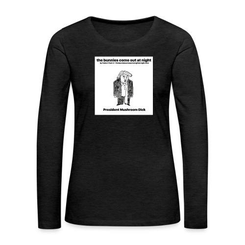 tbcoan Mushroom Dick - Women's Premium Long Sleeve T-Shirt