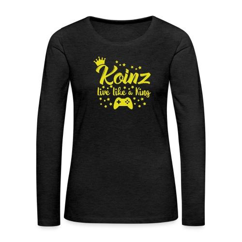 Live Like A King - Women's Premium Long Sleeve T-Shirt
