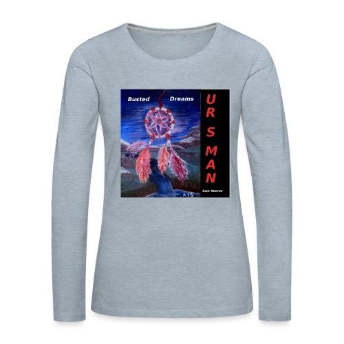 Busted Dreams Album CD Co - Women's Premium Slim Fit Long Sleeve T-Shirt