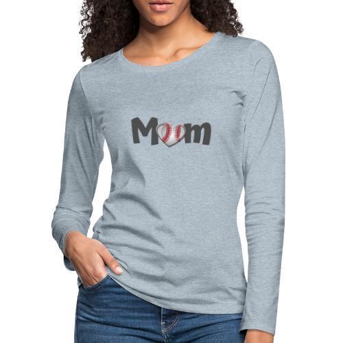 Baseball Mom - Women's Premium Slim Fit Long Sleeve T-Shirt