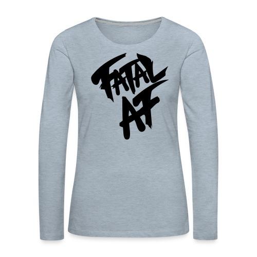 fatalaf - Women's Premium Slim Fit Long Sleeve T-Shirt