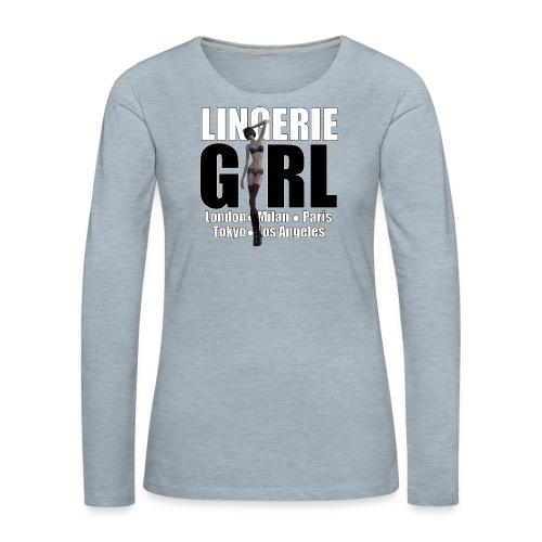 The Fashionable Woman - Lingerie Girl - Women's Premium Long Sleeve T-Shirt