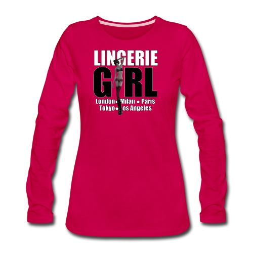 The Fashionable Woman - Lingerie Girl - Women's Premium Slim Fit Long Sleeve T-Shirt