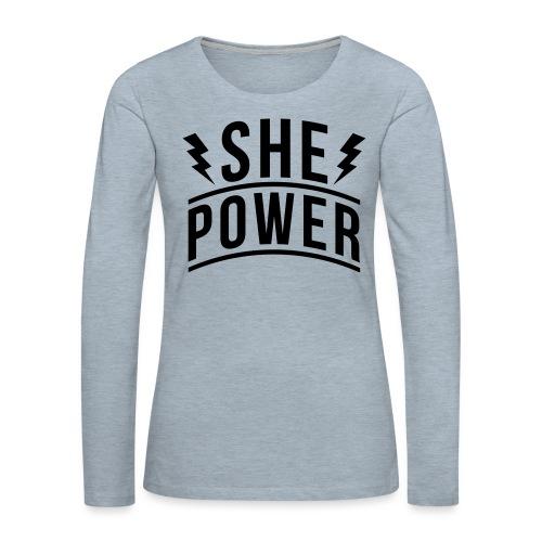 She Power - Women's Premium Slim Fit Long Sleeve T-Shirt