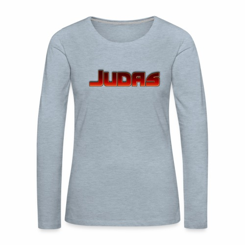 Judas - Women's Premium Long Sleeve T-Shirt