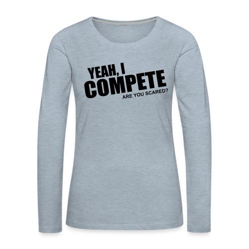 compete - Women's Premium Slim Fit Long Sleeve T-Shirt
