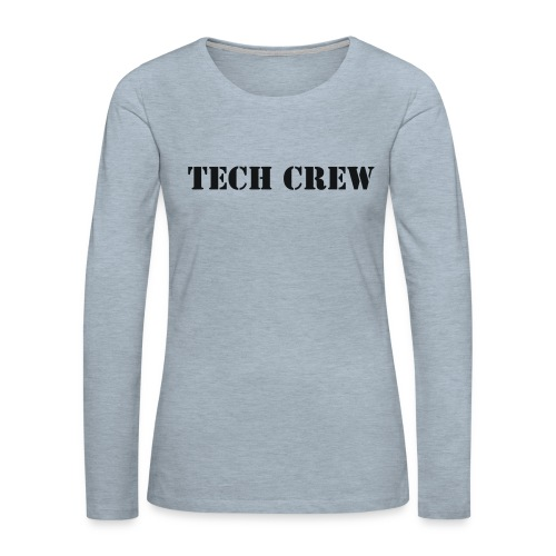Tech Crew - Women's Premium Slim Fit Long Sleeve T-Shirt