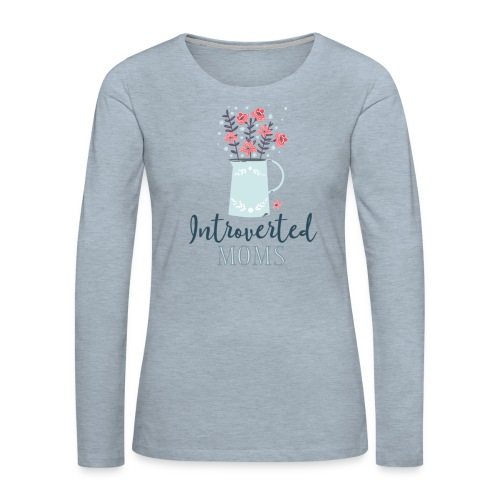 Introverted Moms Logo - Women's Premium Slim Fit Long Sleeve T-Shirt