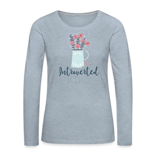 Introverted Moms Logo - Women's Premium Slim Fit Long Sleeve T-Shirt